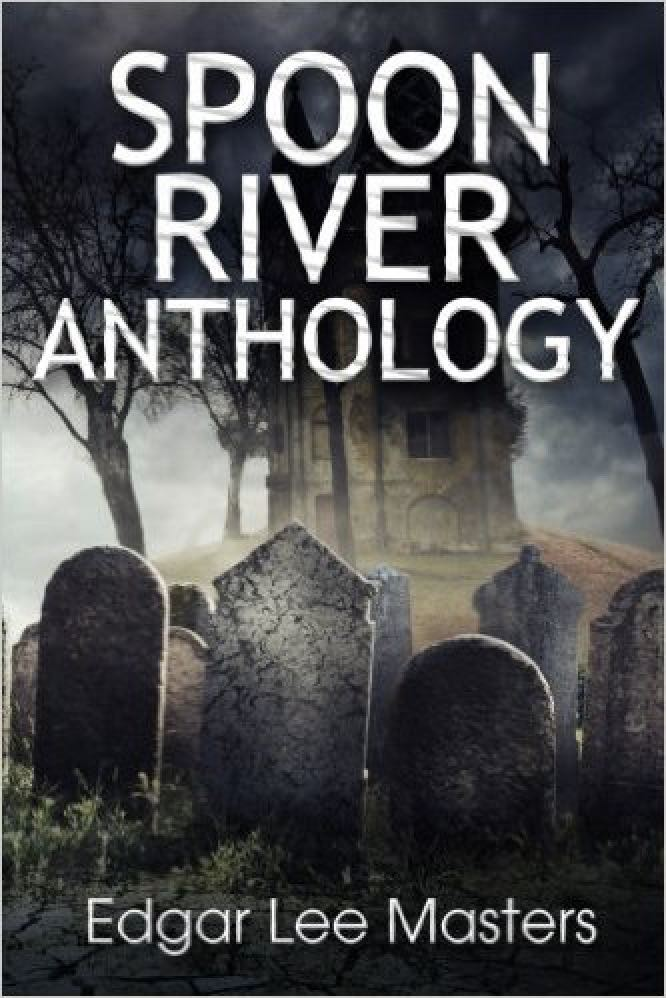 SPOON RIVER ANTHOLOGY (Nellie Cla)